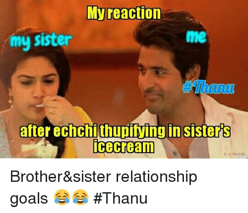 Brother and sister Memes