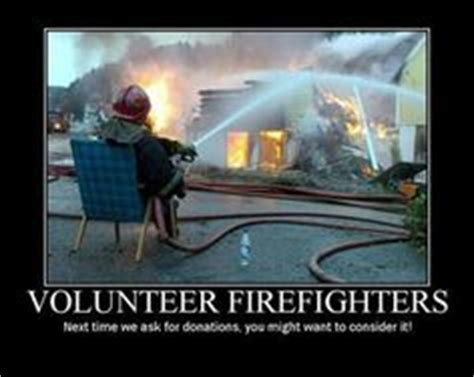 Volunteer Firefighter Memes