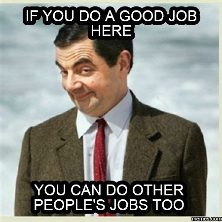 Awesome job Memes