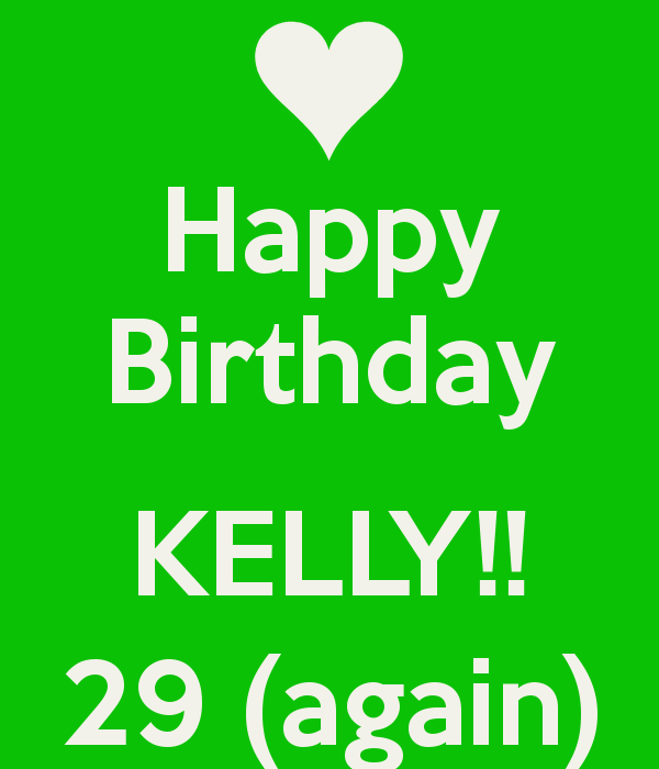 Happy Birthday Kelly Memes