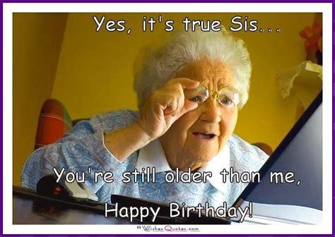 Older Sister Birthday Memes