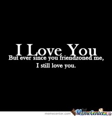 picture I Still Love You Meme Original i still love you memes