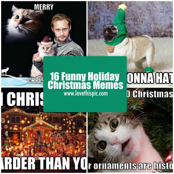 Christmas Holidays Meme.Holiday Memes