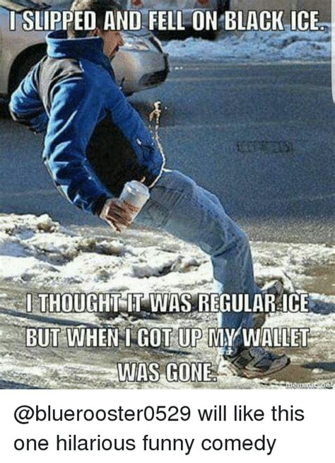 25 Best Slip And Fall Memes The Memes And Memes