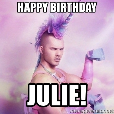 Happy Birthday Julie Memes