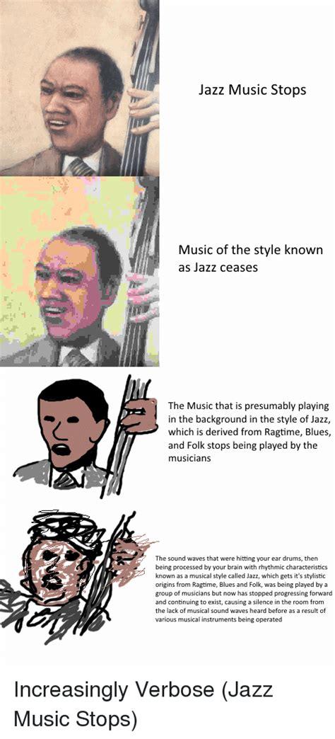 Jazz Music Stops Memes