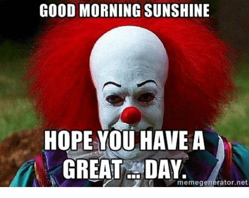 Have A Wonderful Day Funny Meme Archidev