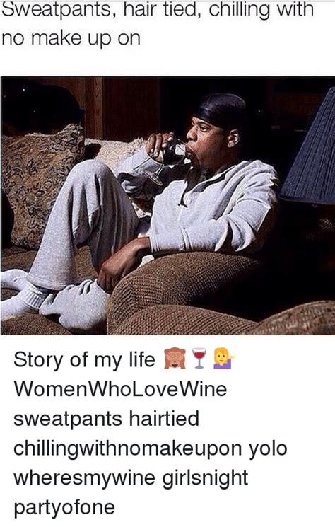 Sweatpants hair tied Memes
