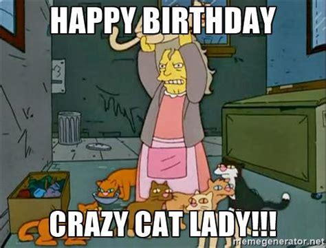 Brilliant Crazy Cat Lady Birthday Memes Funny Birthday Cards Online Elaedamsfinfo
