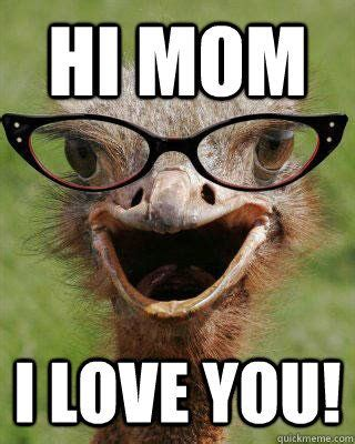 I Love You Mom Memes