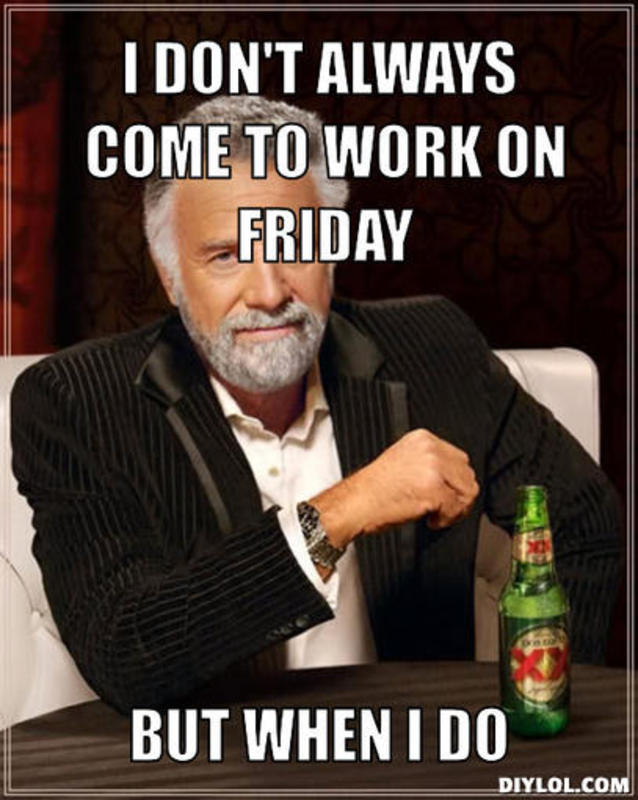 Funny Friday Work Memes