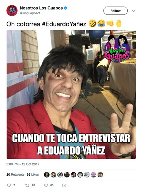 Eduardo Memes Osea nosotros los venezolanos d:v. eduardo memes
