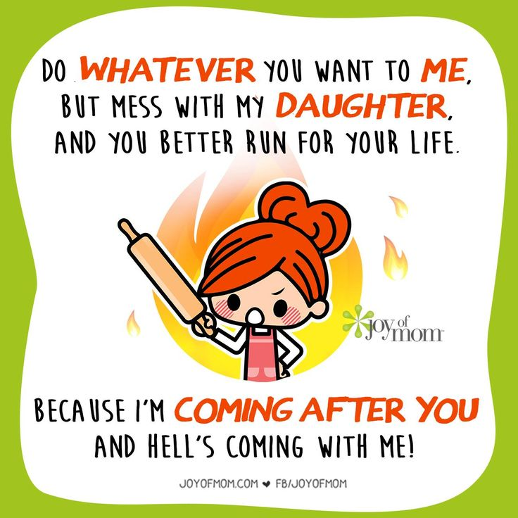 Funny Quotes From Daughter Mother Wwwpicswecom