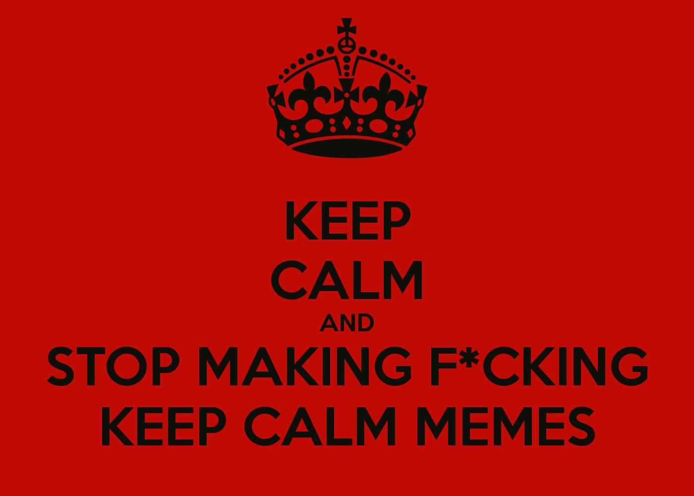 make keep calm memes