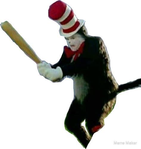 1dc5e0bc Cat in the hat bat Memes