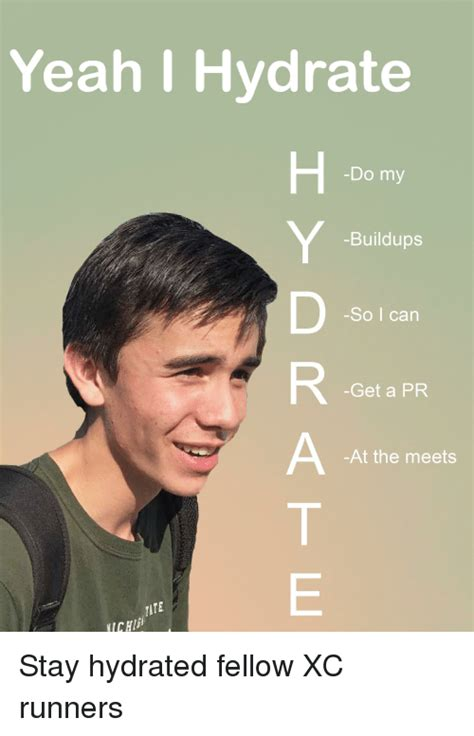 Stay hydrated Memes