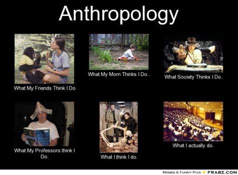 Anthropology Memes