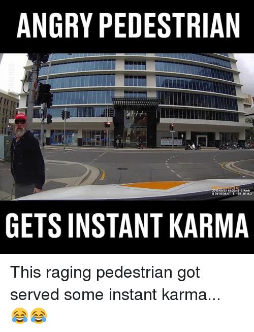Instant Karma Memes