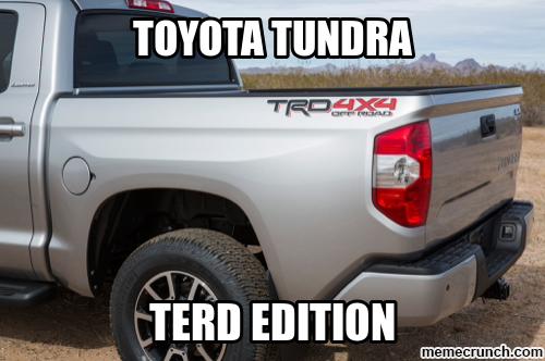 Toyota Tundra Memes
