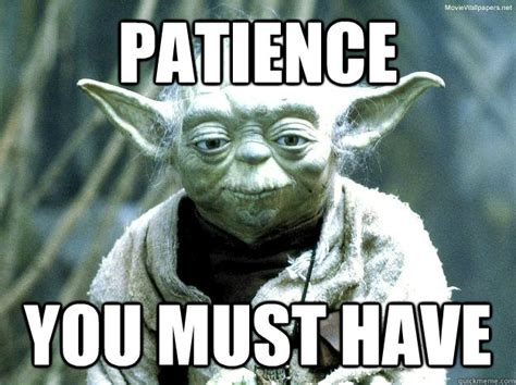 Patience Memes