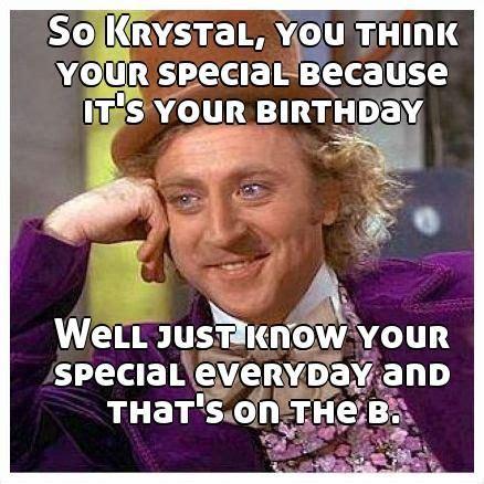 Happy Birthday Krystal Memes
