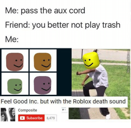 Roblox Death Sound Memes - darude sandstorm but its the roblox death sound