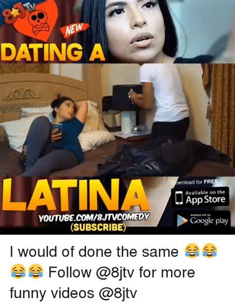 8jtv dating a latina jokes