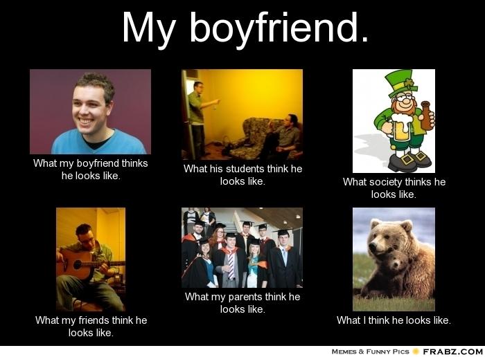 My Boyfriend Memes