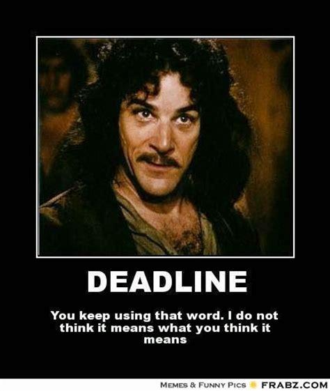 Deadline Memes