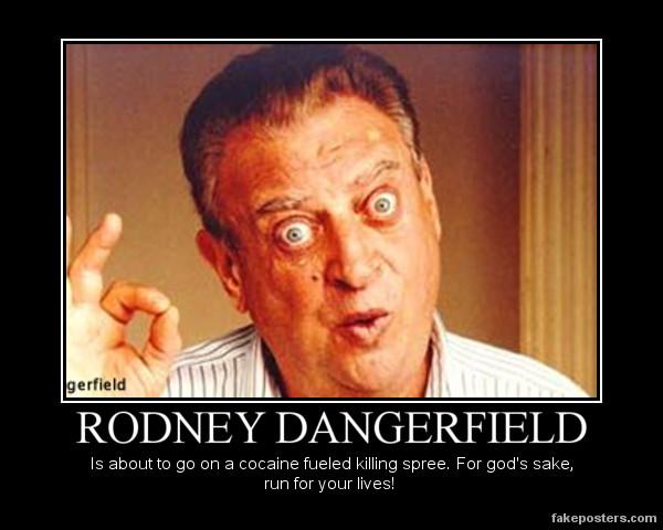 Rodney Dangerfield Memes