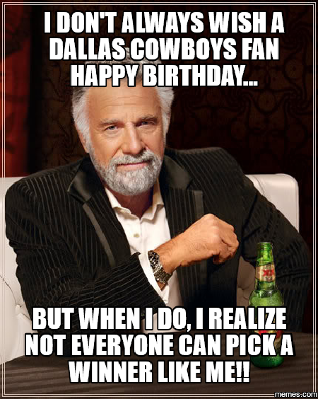 Dallas Cowboys Happy Birthday Memes