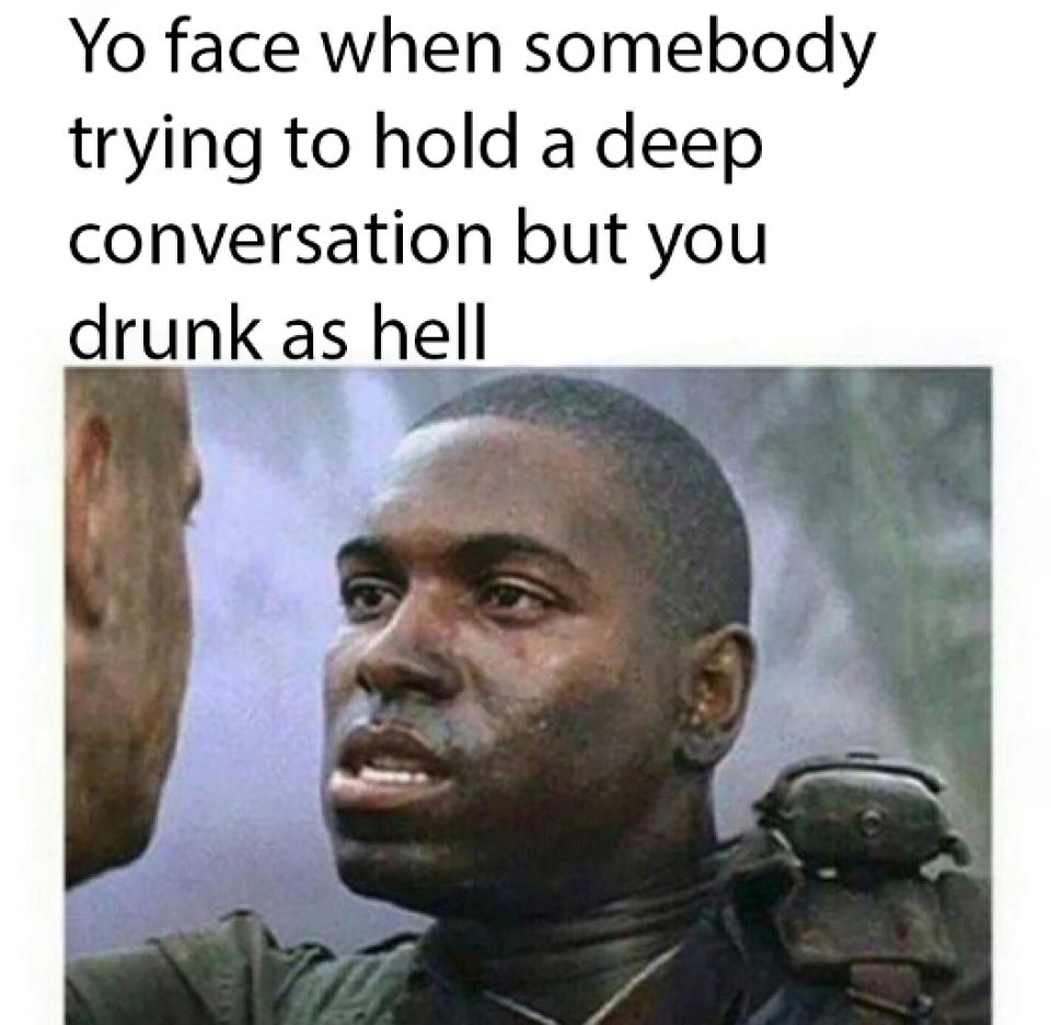 Funny Drunk Friend Memes