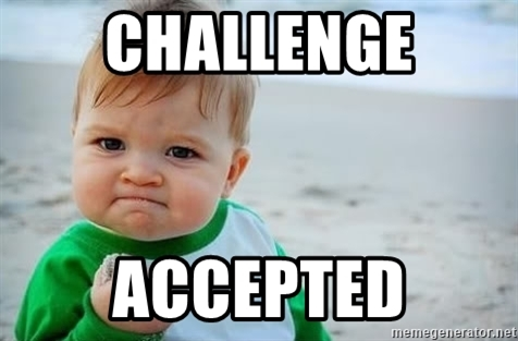Image result for challenge meme