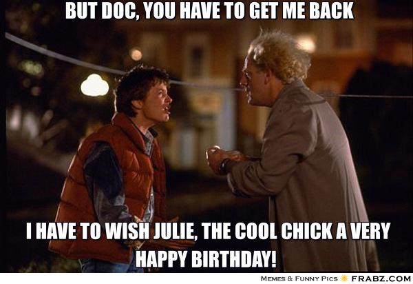 Happy Birthday Julie Memes