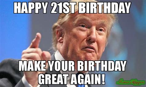 Happy 21st Birthday Memes