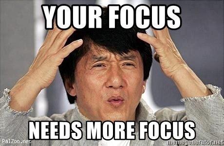 Focus Memes