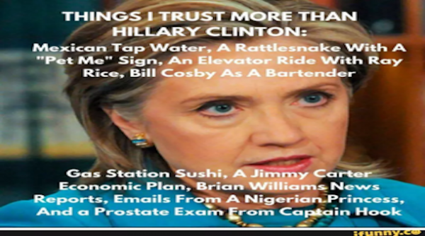 e28c4e2e Things i trust more than hillary clinton Memes