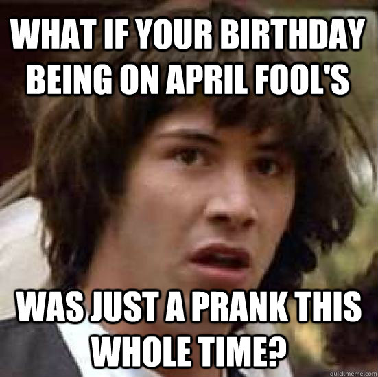 april birthday memes