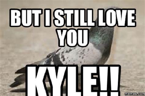 pix I Still Love You Meme Original i still love you memes