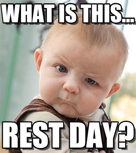 Rest day Memes